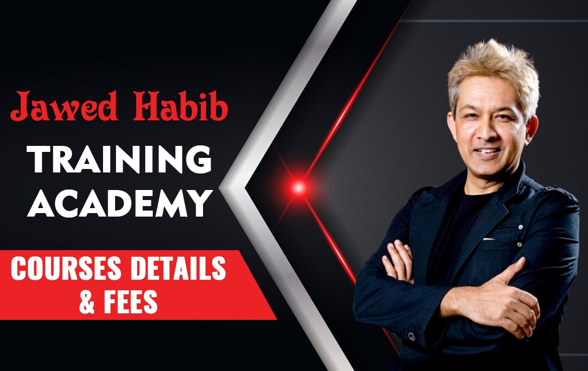 Jawed Habib Academy: Admission, Courses, Fees