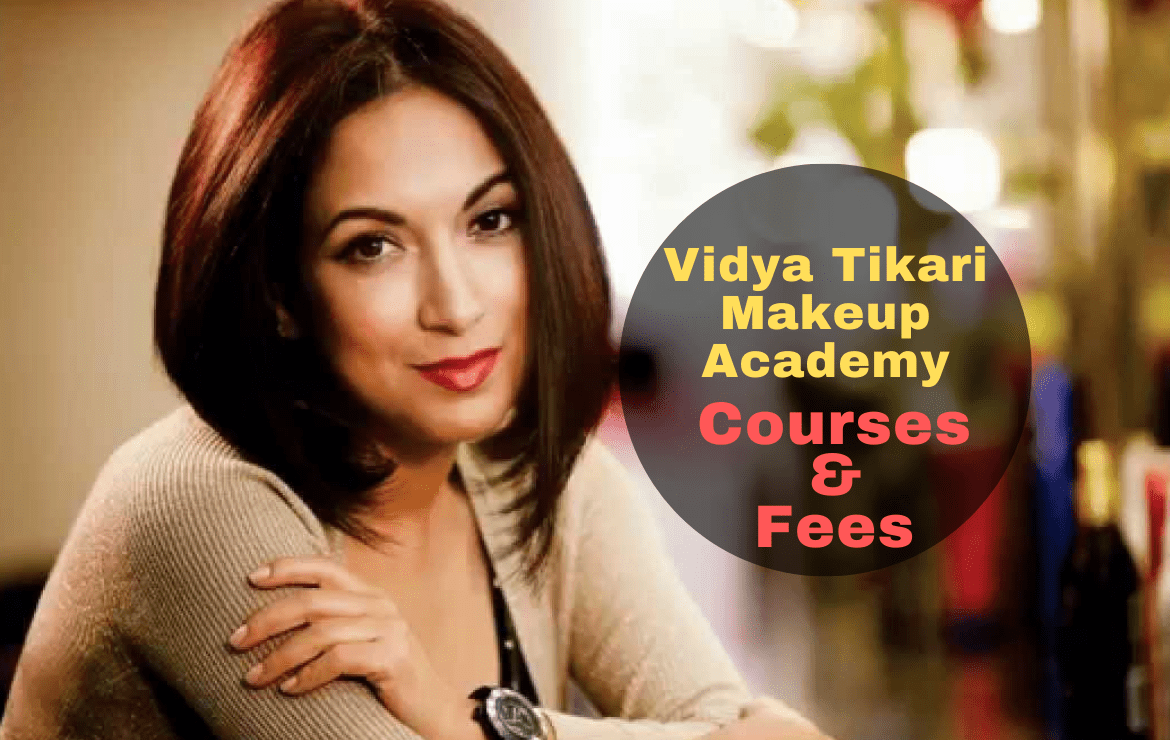 Vidya Tikari Makeup Academy: Makeup Courses, Admission, Fees