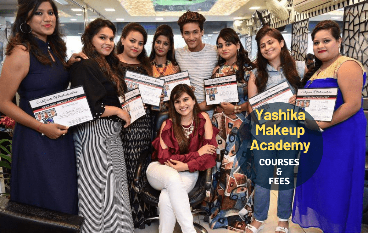 Yashika Makeup Academy : Admission, Courses, Fees