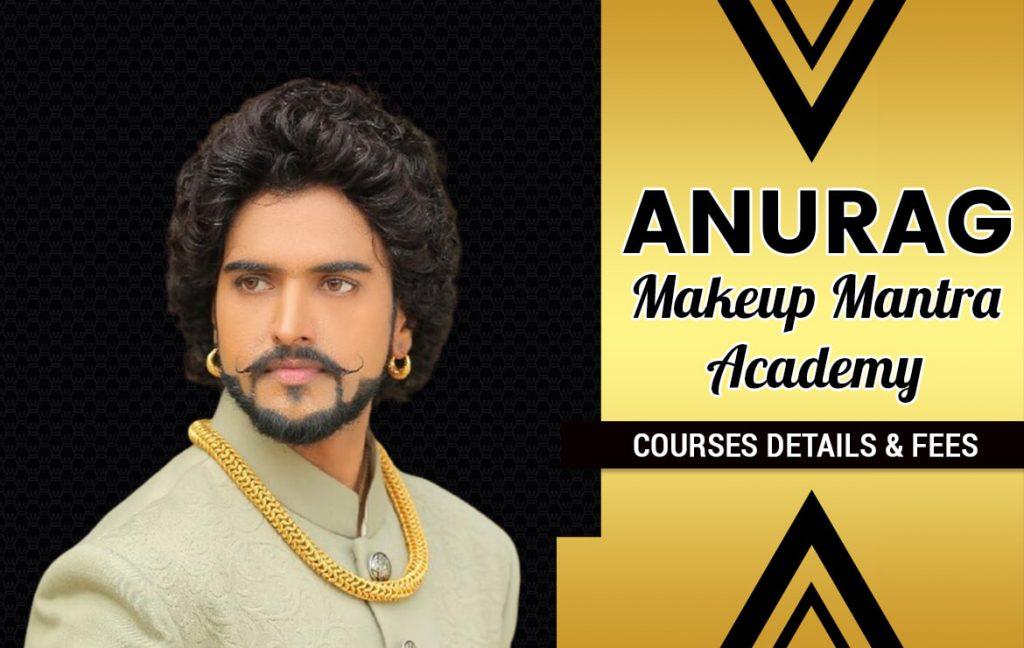 Anurag Makeup Mantra Academy