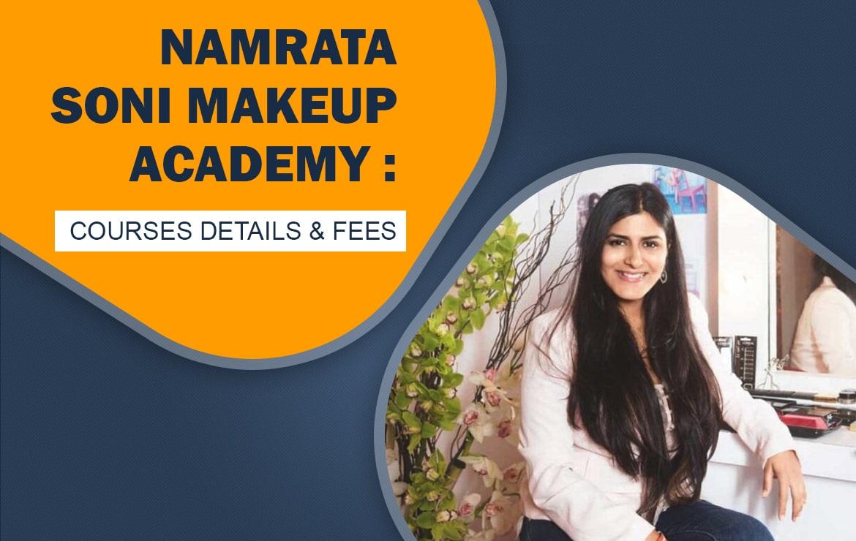 Namrata soni Makeup Academy : Courses Details, Fees