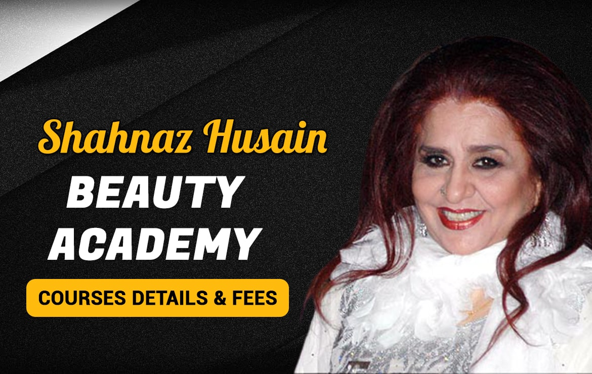 Shahnaz Husain Beauty Academy : Courses Details & Fees