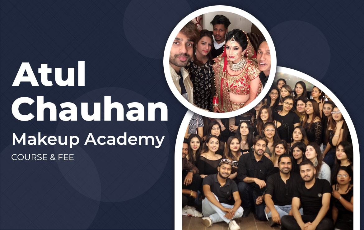 Atul Chauhan Makeup Academy: Course & Fee