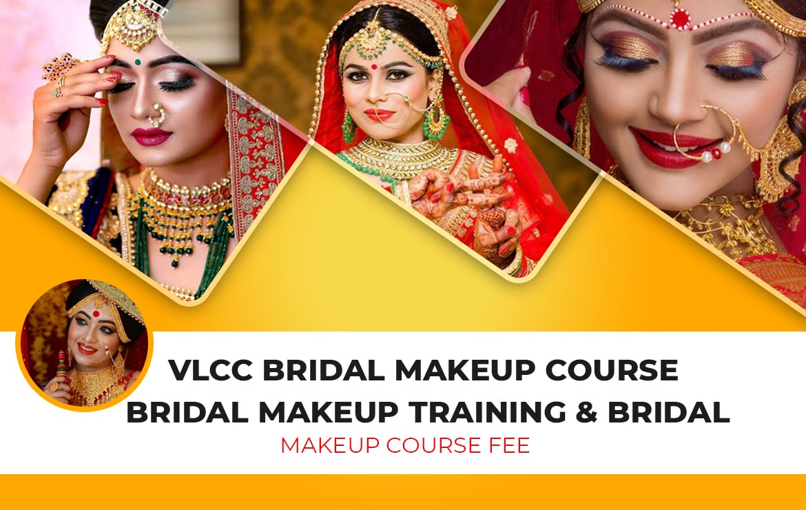 VLCC Bridal Makeup Course | Bridal Makeup Training & Bridal Makeup Course Fee