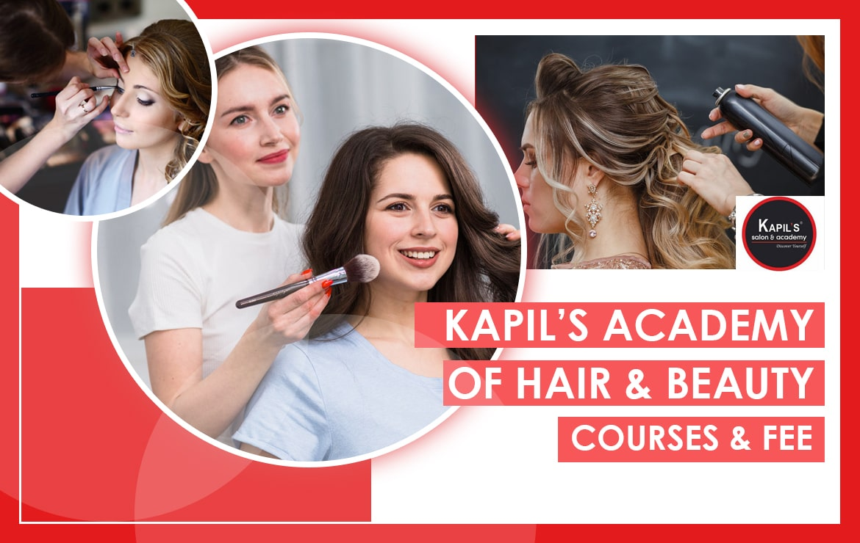 Kapil's Academy of Hair & Beauty: Course & Fee