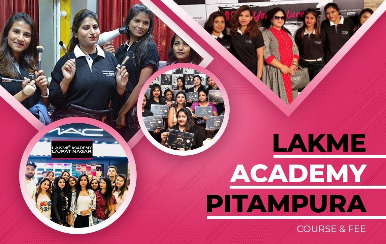 Lakme Academy Pitampura: Course & Fee