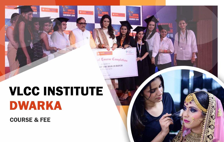 VLCC institute Dwarka : Course & Fee