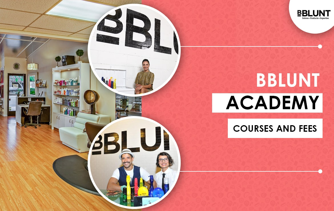 BBlunt Academy: Courses and Fees | BBlunt Beauty School